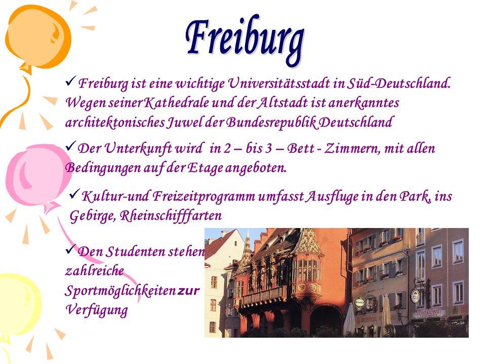  Freiburg ist eine wichtige Universitätsstadt in Süd-Deutschland. Wegen seiner Kathedrale und der Altstadt ist anerkanntes architektonisches Juwel de