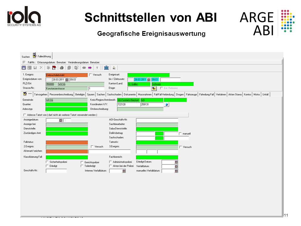 ARGE ABI, 30. Mai 2016 Seite 11 Schnittstellen von ABI Geografische Ereignisauswertung