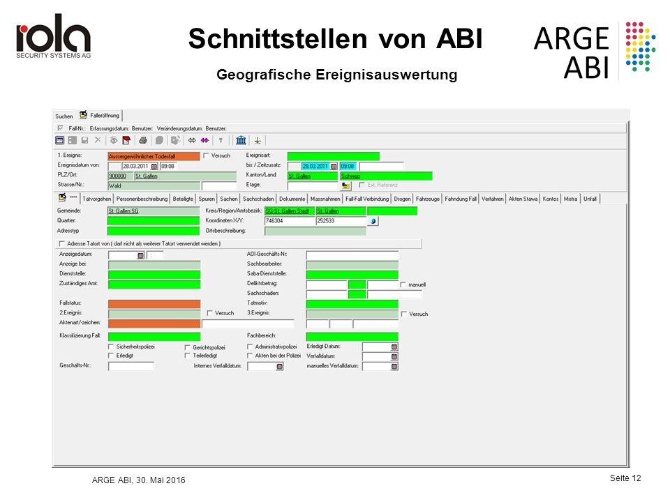 ARGE ABI, 30. Mai 2016 Seite 12 Schnittstellen von ABI Geografische Ereignisauswertung