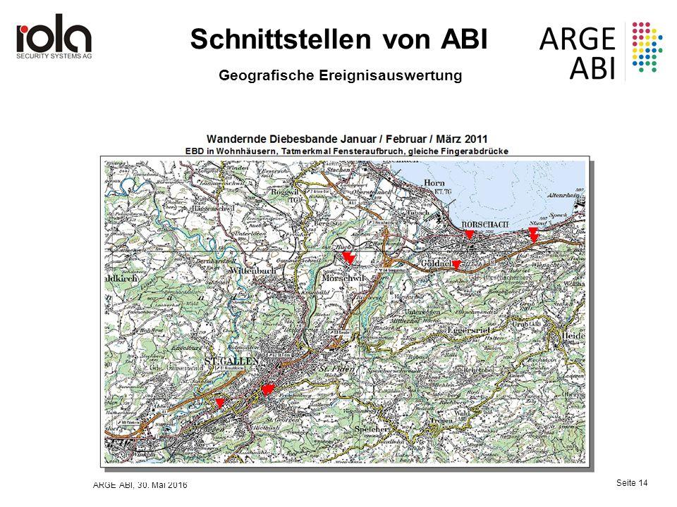 ARGE ABI, 30. Mai 2016 Seite 14 Schnittstellen von ABI Geografische Ereignisauswertung