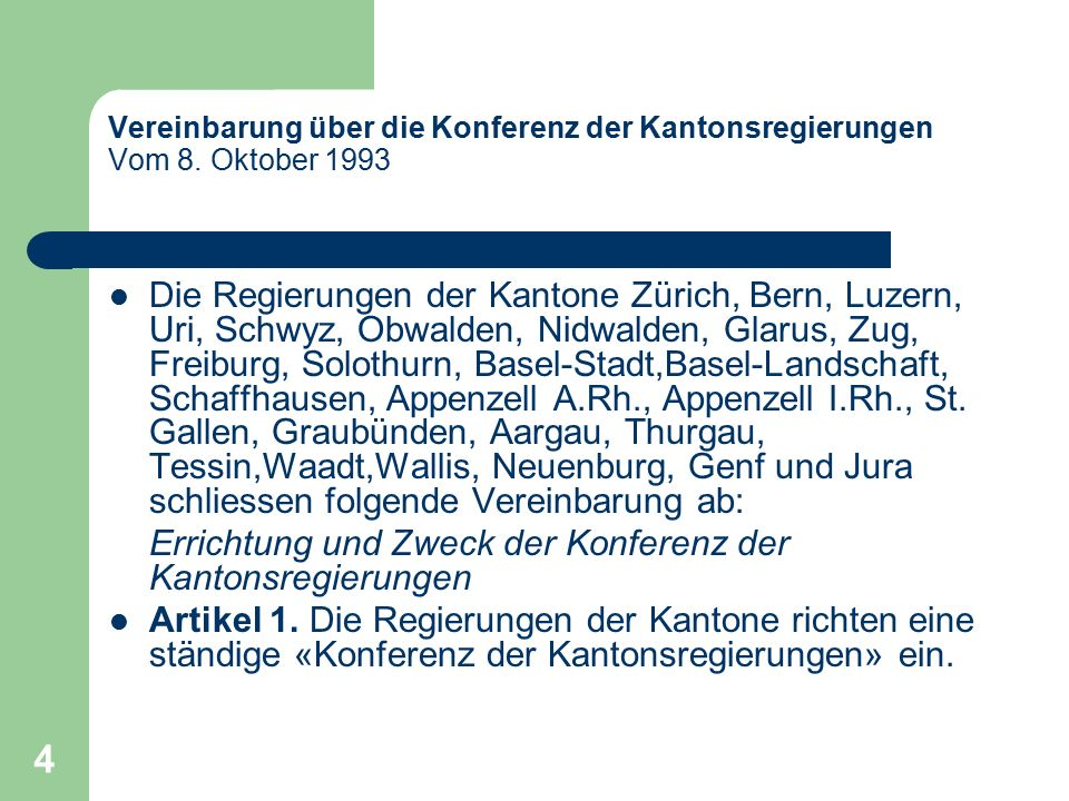 5 Vereinbarung über die Konferenz der Kantonsregierungen Vom 8.