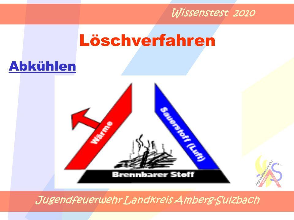 Jugendfeuerwehr Landkreis Amberg-Sulzbach Wissenstest 2010 Abkühlen Löschverfahren