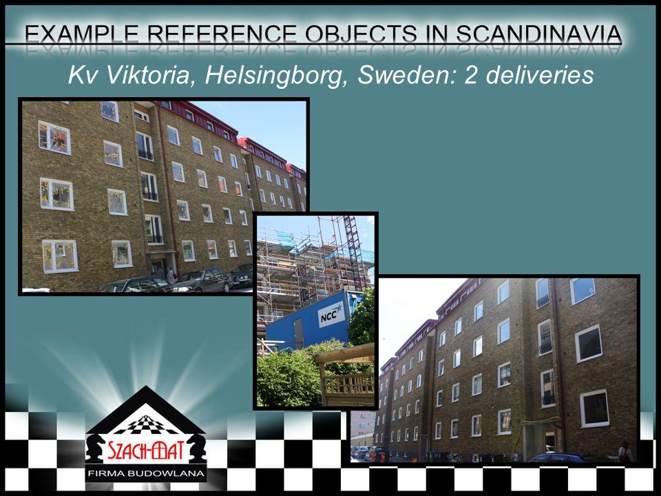 Kv Viktoria, Helsingborg, Sweden: 2 deliveries
