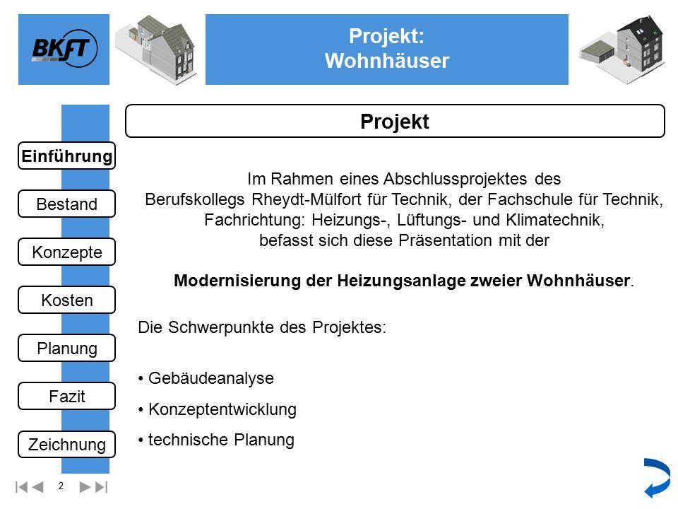 33 Projekt: Wohnhäuser Ge 2.Obergeschoss Mehrfamilienhaus Einführung Bestand Fazit Kosten Konzepte Planung Zeichnung wählen Nächste Zeichnung