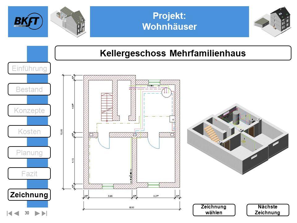 30 Projekt: Wohnhäuser Ge Kellergeschoss Mehrfamilienhaus Einführung Bestand Fazit Kosten Konzepte Planung Zeichnung wählen Nächste Zeichnung