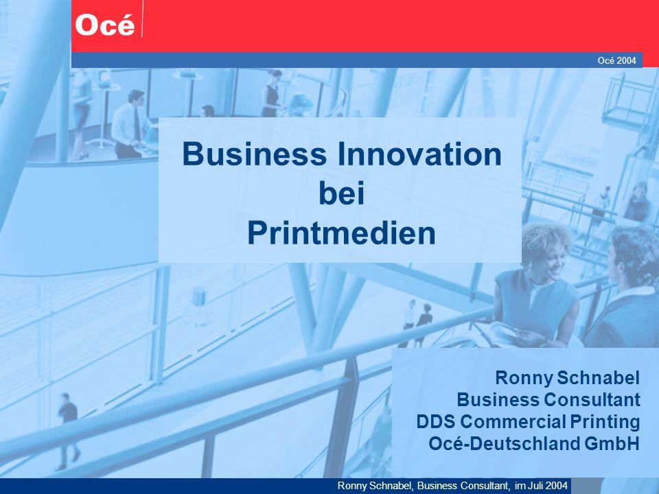 Océ 2004 Ronny Schnabel, Business Consultant, im Juli 2004 12 Am Ende… Océ 2004 Danke für Ihre Aufmerksamkeit !
