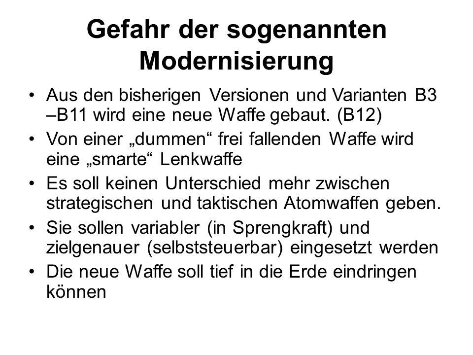 """Gefahr der sogenannten Modernisierung Aus den bisherigen Versionen und Varianten B3 –B11 wird eine neue Waffe gebaut. (B12) Von einer """"dummen"""" frei fa"""