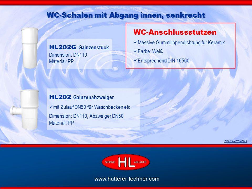 www.hutterer-lechner.com Inhaltsverzeichnis HL202G Gainzenstück Dimension: DN110 Material: PP HL202 Gainzenabzweiger mit Zulauf DN50 für Waschbecken etc.