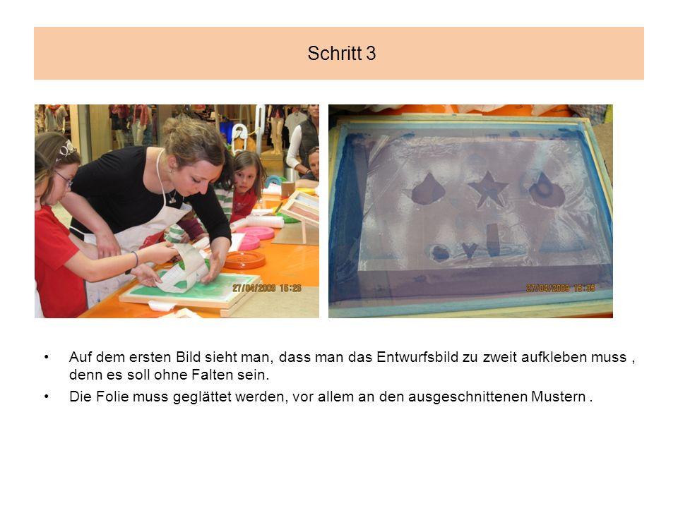 Schritt 3 Auf dem ersten Bild sieht man, dass man das Entwurfsbild zu zweit aufkleben muss, denn es soll ohne Falten sein.