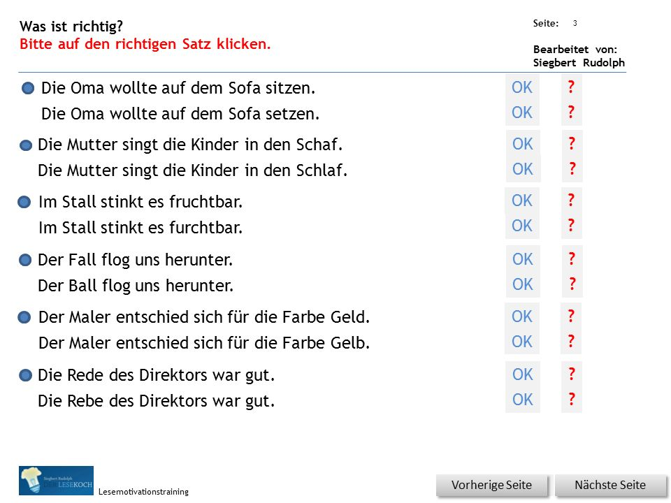 Übungsart: Seite: Bearbeitet von: Siegbert Rudolph Lesemotivationstraining Die Rede des Direktors war gut.