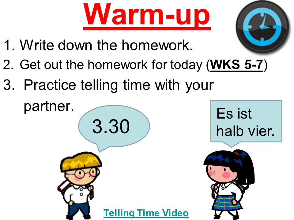 Warm-up 1.Write down the homework. 2.Get out the homework for today (WKS 5-7) 3.