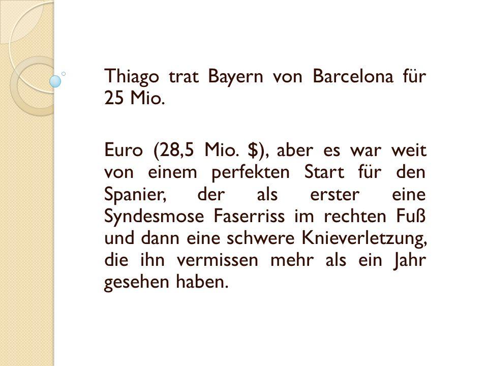 Thiago trat Bayern von Barcelona für 25 Mio. Euro (28,5 Mio.