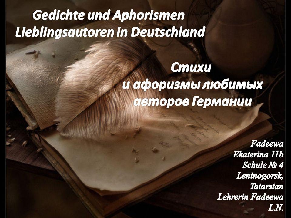 Johann Wolfgang von Goethe Friedrich Schiller Heinrich Heine