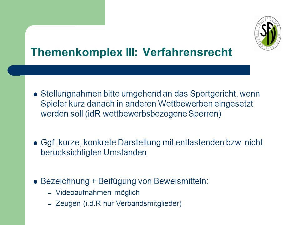 Themenkomplex III: Verfahrensrecht – Aber Achtung: Darstellung des Schiedsrichters hat i.d.R.