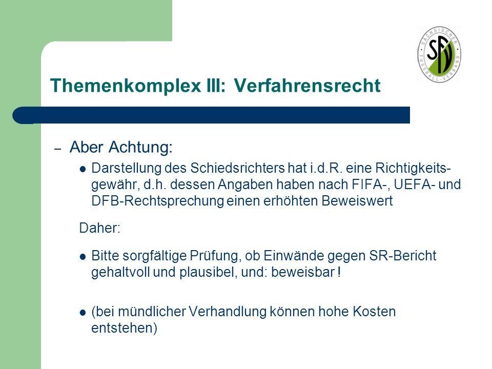 Themenkomplex III: Verfahrensrecht I.d.R.