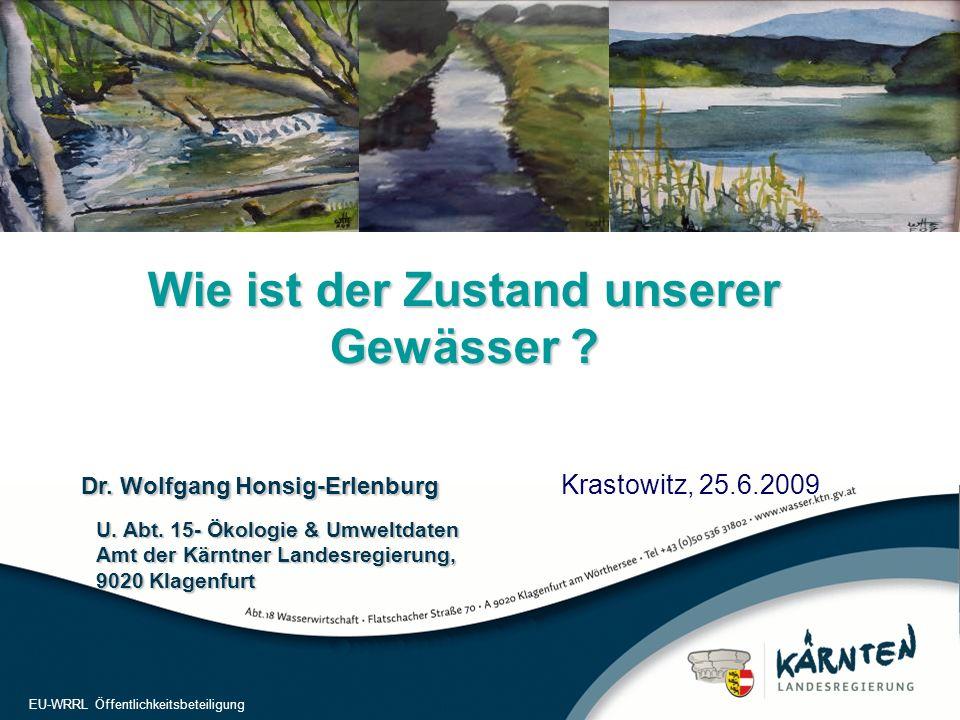 22 EU-WRRL Öffentlichkeitsbeteiligung Fließgewässerlänge:ca.31.000 km; ca. 7.200 Wasserkörper