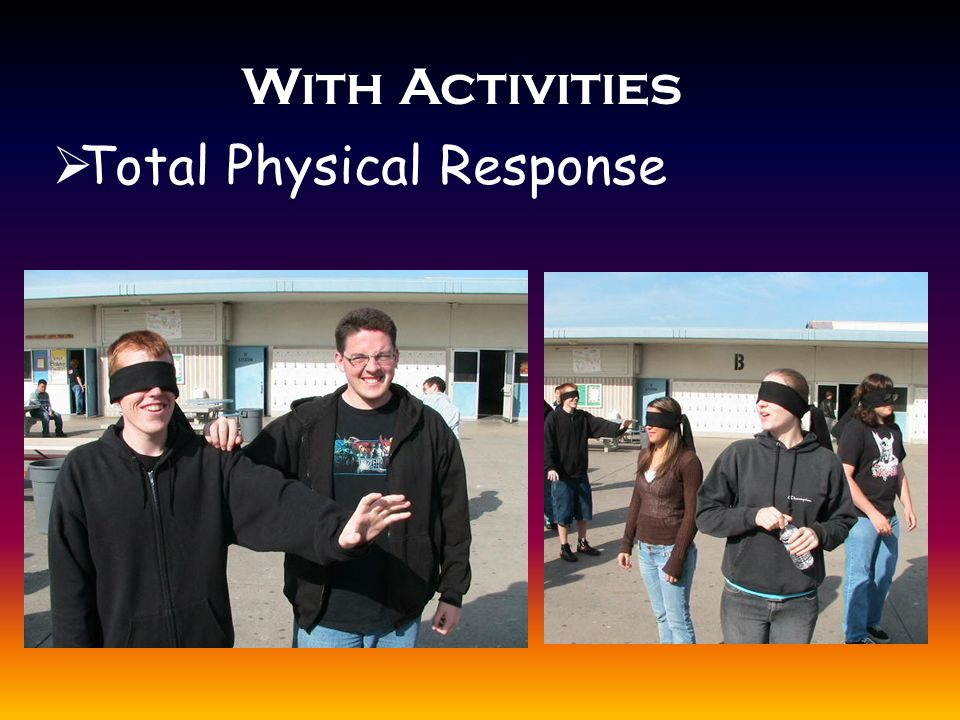 With Activities  Total Physical Response