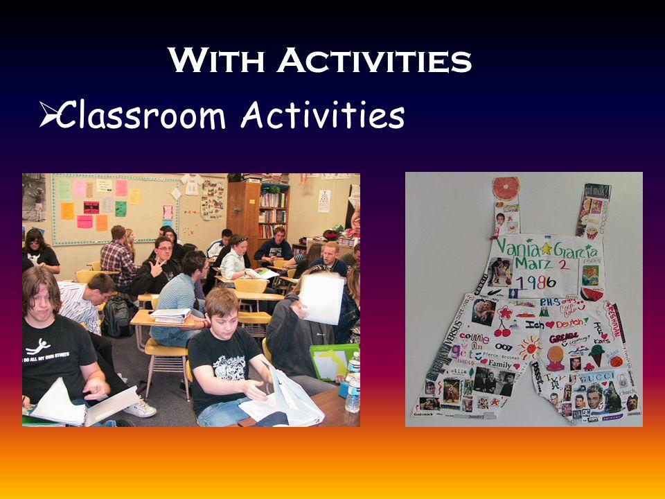 With Activities  Classroom Activities