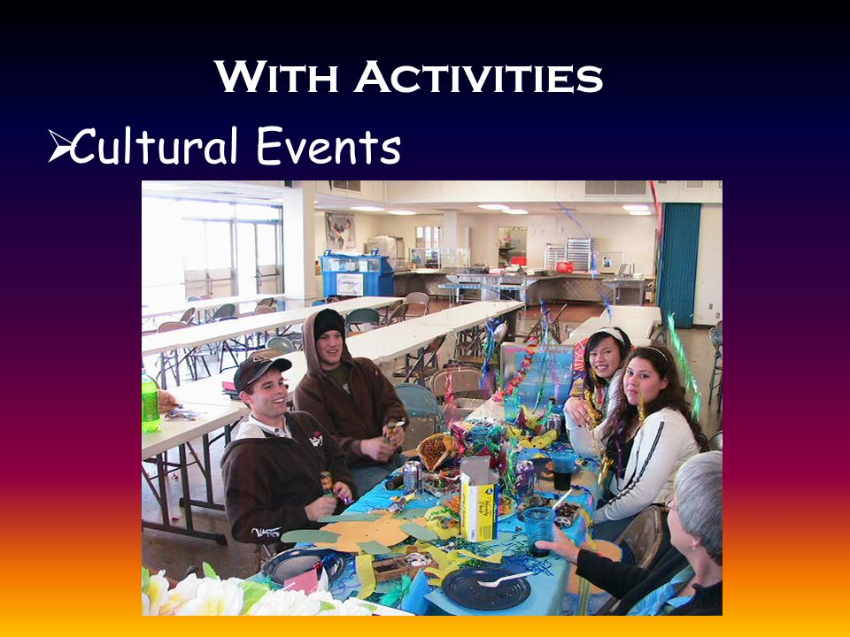 With Activities  Cultural Events