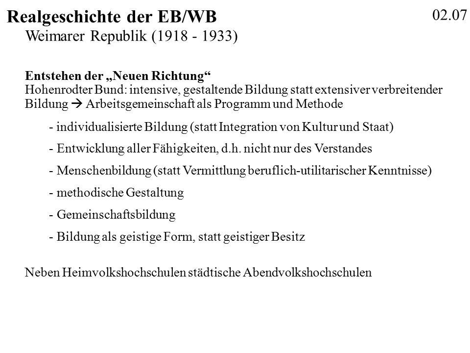 02.18 Realgeschichte der EB/WB BMBF (Hrsg.): Berichtssystem Weiterbildung IX.