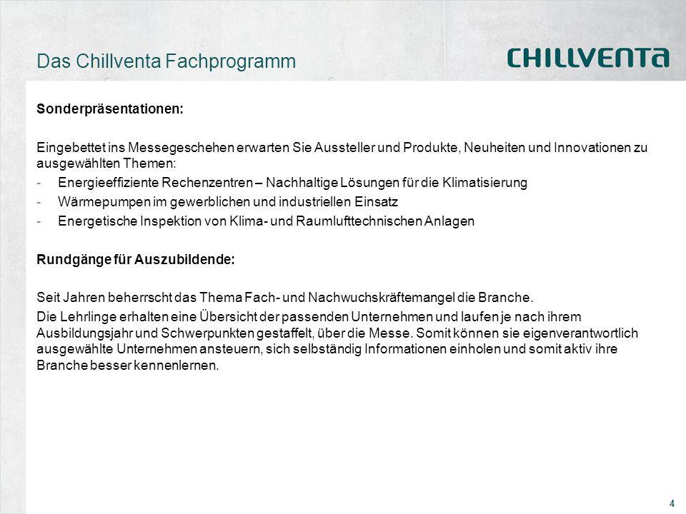4 Das Chillventa Fachprogramm Sonderpräsentationen: Eingebettet ins Messegeschehen erwarten Sie Aussteller und Produkte, Neuheiten und Innovationen zu