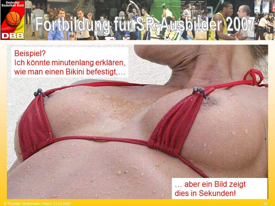24© Thorsten Stratemann / Stand: 21.03.2007 Beispiel.
