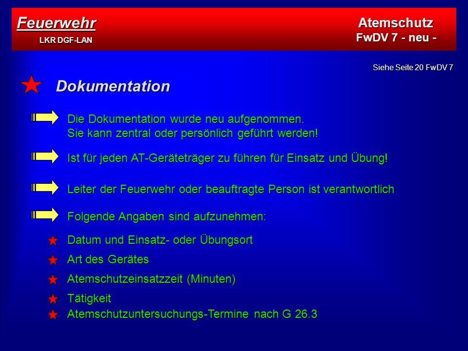 Feuerwehr LKR DGF-LAN Atemschutz FwDV 7 - neu - Dokumentation Die Dokumentation wurde neu aufgenommen.