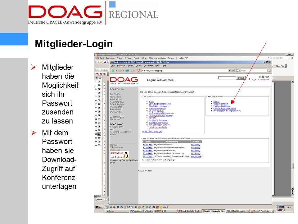  Mitglieder haben die Möglichkeit sich ihr Passwort zusenden zu lassen  Mit dem Passwort haben sie Download- Zugriff auf Konferenz unterlagen Mitgli