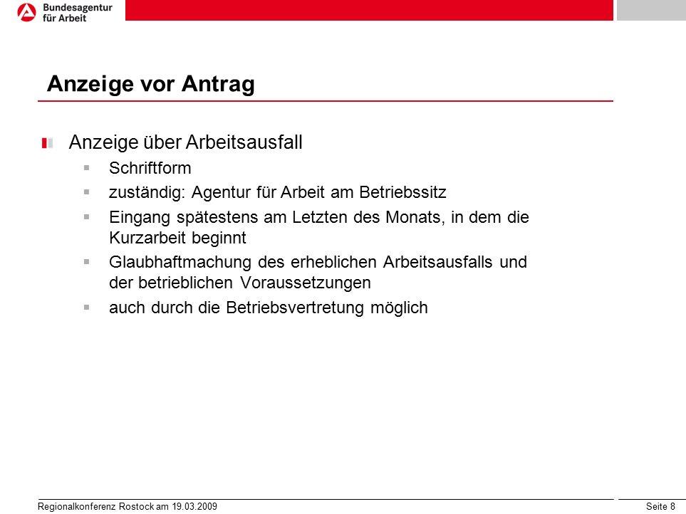 Seite 19 Regionalkonferenz Rostock am 19.03.2009 Förderausschluss nach § 22 Abs.