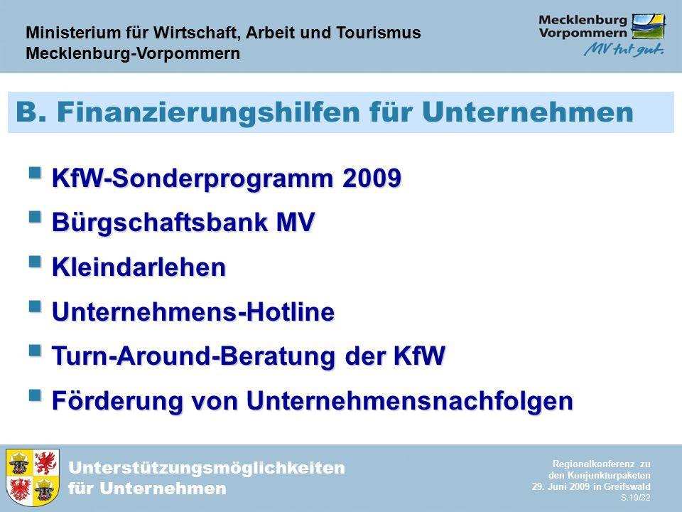 Ministerium für Wirtschaft, Arbeit und Tourismus Mecklenburg-Vorpommern Unterstützungsmöglichkeiten für Unternehmen Regionalkonferenz zu den Konjunktu
