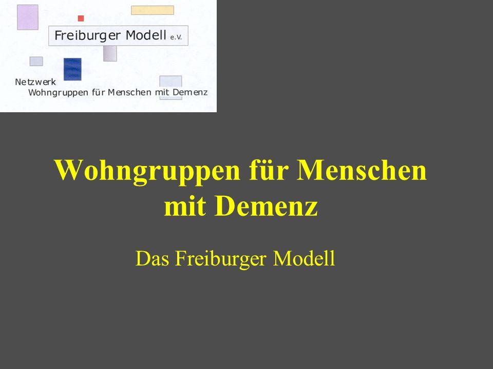 Wohngruppen für Menschen mit Demenz Das Freiburger Modell