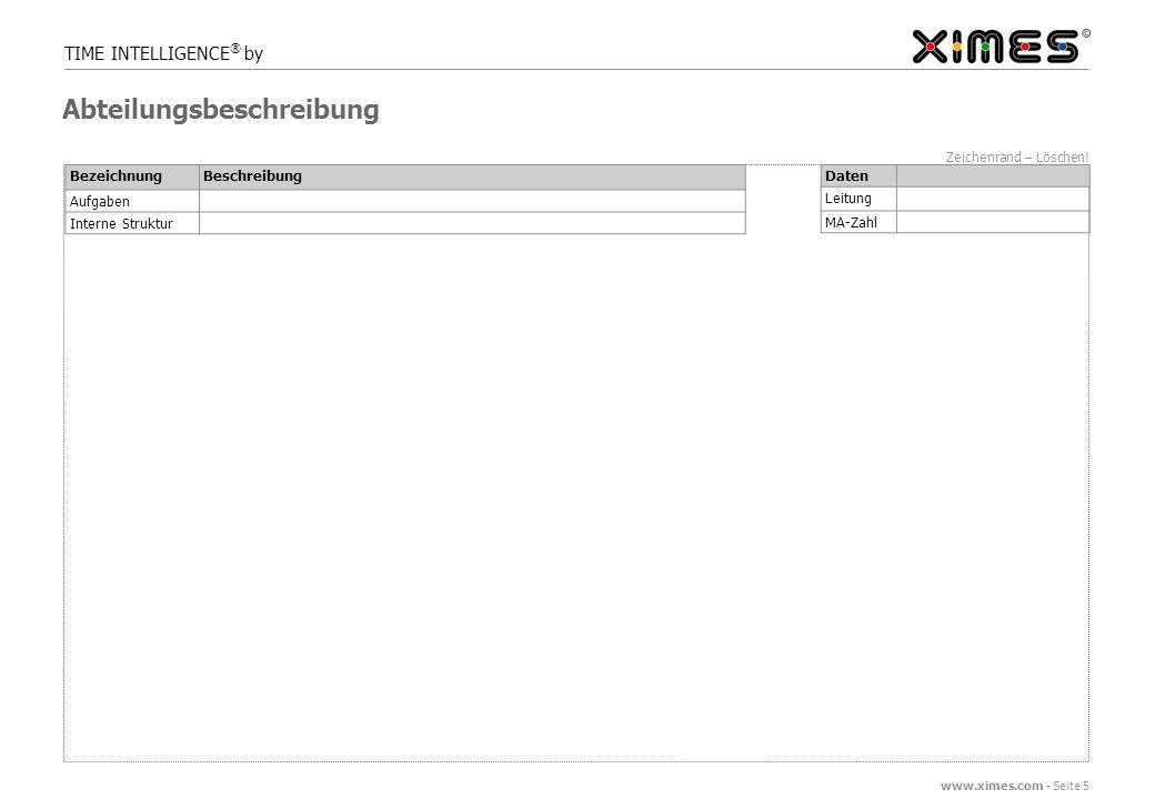 www.ximes.com - Seite 6 TIME INTELLIGENCE ® by Zeichenrand – Löschen.