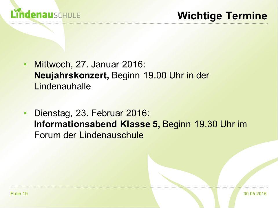 30.05.2016Folie 19 Wichtige Termine Mittwoch, 27.