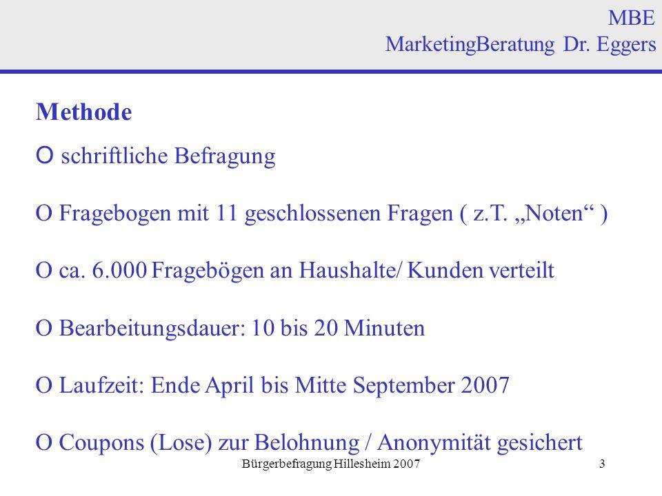 Bürgerbefragung Hillesheim 20073 Methode O schriftliche Befragung O Fragebogen mit 11 geschlossenen Fragen ( z.T.