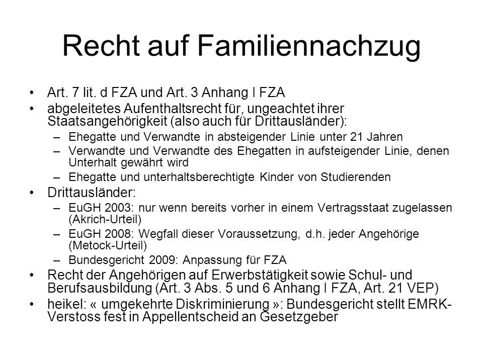 Recht auf Familiennachzug Art. 7 lit. d FZA und Art.