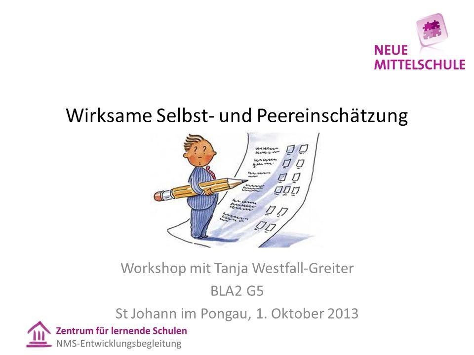 Wirksame Selbst- und Peereinschätzung Workshop mit Tanja Westfall-Greiter BLA2 G5 St Johann im Pongau, 1.