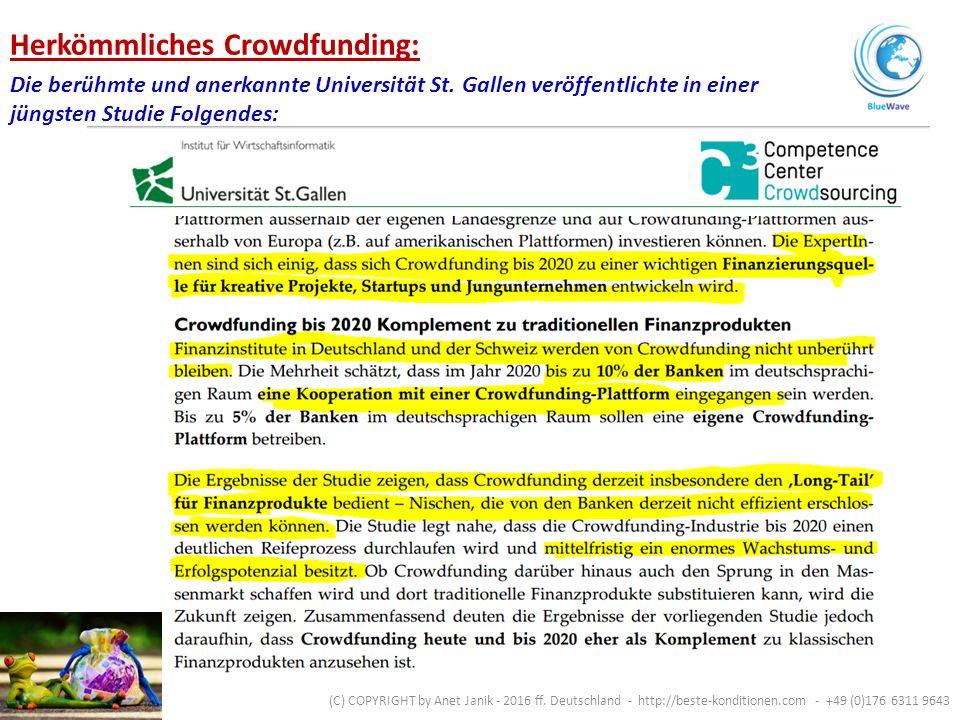 Finanzierung mit herkömmlichem Crowdfunding Finanzierungs-Volumen in D in Mio Euro (C) COPYRIGHT by Anet Janik - 2016 ff.
