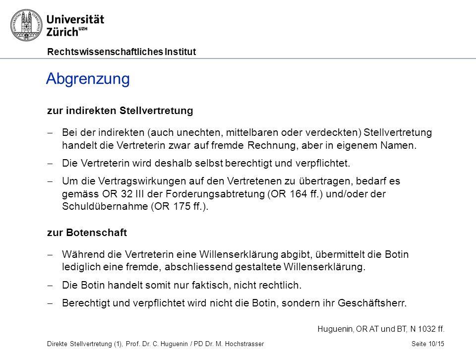 Rechtswissenschaftliches Institut Seite 10/15 Huguenin, OR AT und BT, N 1032 ff.