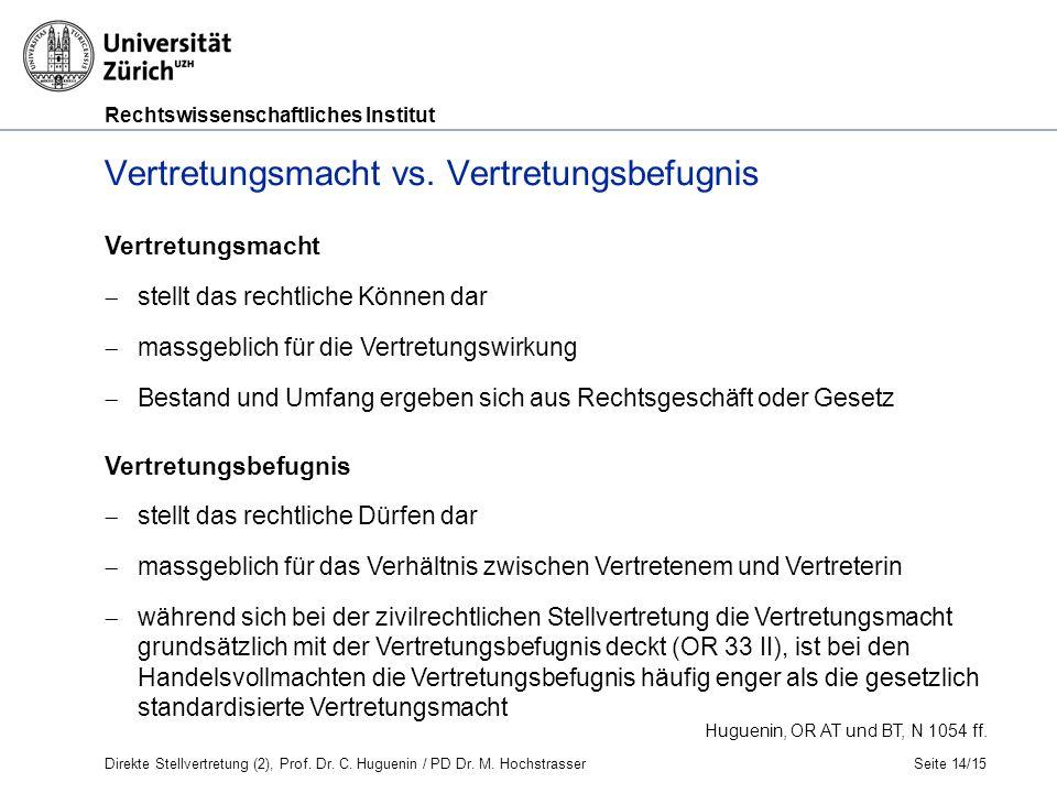 Rechtswissenschaftliches Institut Seite 14/15 Huguenin, OR AT und BT, N 1054 ff.