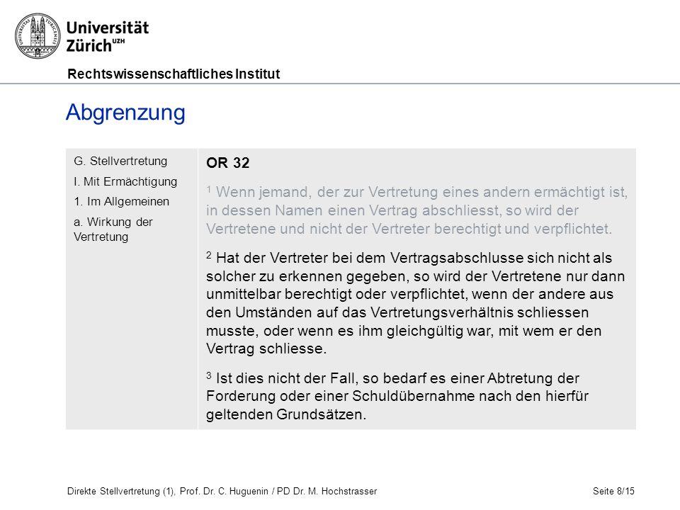 Rechtswissenschaftliches Institut Seite 8/15 G. Stellvertretung I.