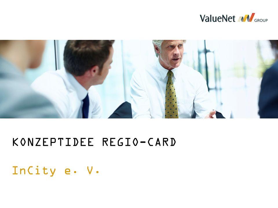KONZEPTIDEE REGIO-CARD InCity e. V.