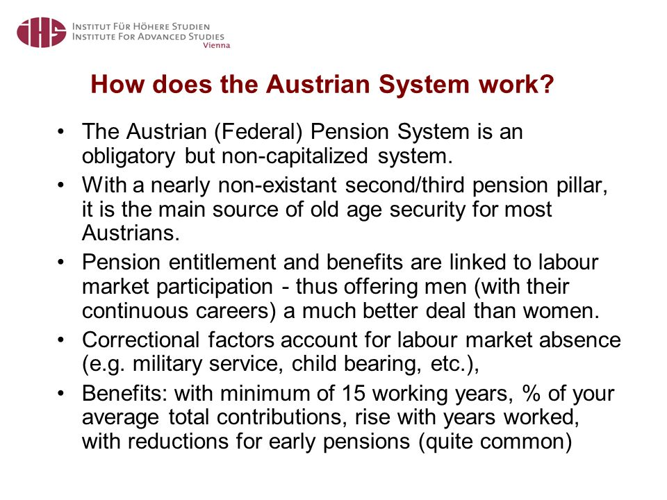 How does the Austrian System work.