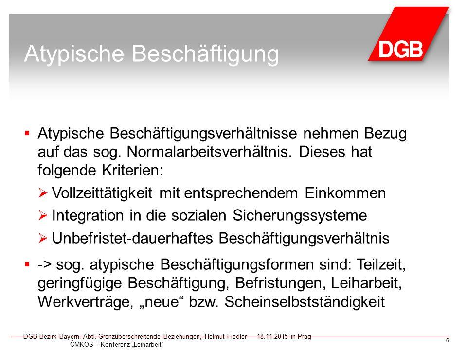 Entwicklung atypischer Beschäftigung in Bayern DGB-Bezirk Bayern, Abtl.