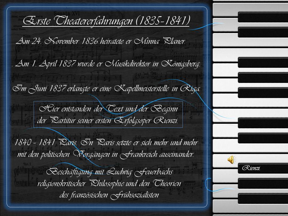 Erste Theatererfahrungen (1835–1841) Am 24. November 1836 heiratete er Minna Planer..