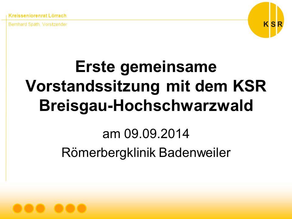 Kreisseniorenrat Lörrach Bernhard Späth, Vorsitzender Erste gemeinsame Vorstandssitzung mit dem KSR Breisgau-Hochschwarzwald am 09.09.2014 Römerbergklinik Badenweiler