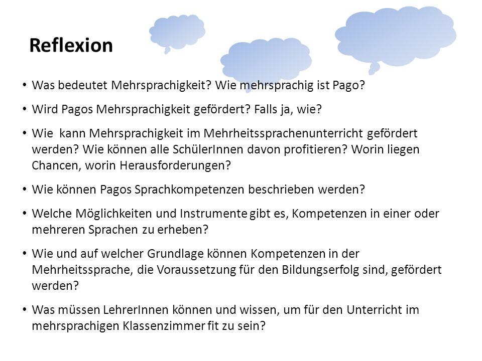 Reflexion Was bedeutet Mehrsprachigkeit.Wie mehrsprachig ist Pago.