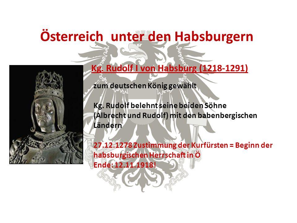 Österreich unter den Habsburgern Kg.
