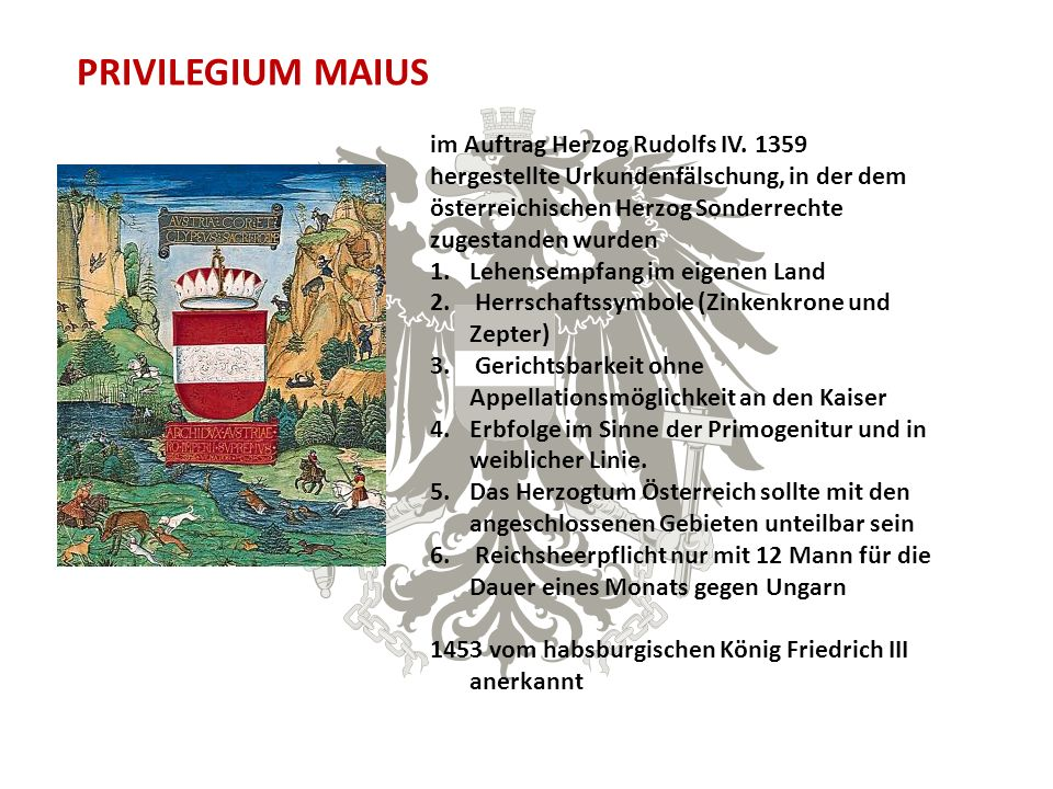 PRIVILEGIUM MAIUS im Auftrag Herzog Rudolfs IV.
