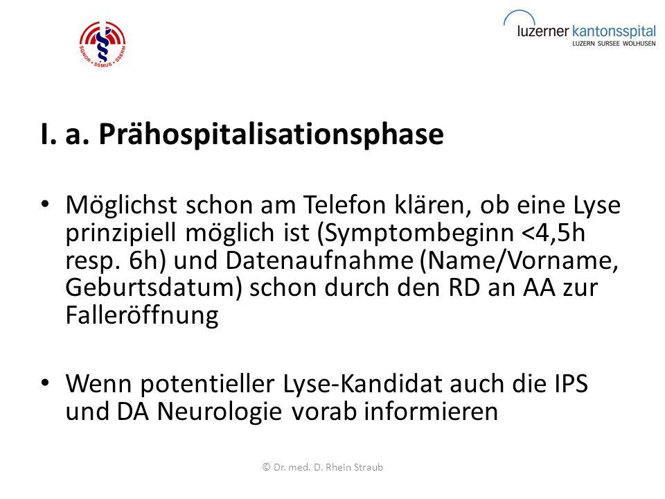 """Einholen des """"informed-consent : mündliche Aufklärung über eine Lyse-Therapie und vitale Blutungskomplikationen."""