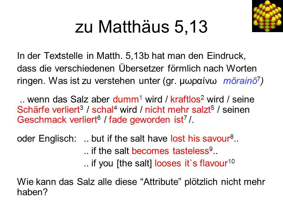 zu Matthäus 5,13 In der Textstelle in Matth.
